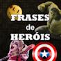 Frases de Heróis