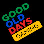 Good Old Days Gaming