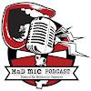 Mad Mic Podcast