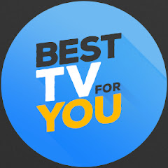 Best TV for You
