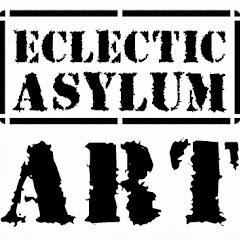 Eclectic Asylum Art