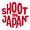 SHOOT IN JAPAN