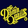 The Damn Quails Official YouTube