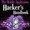 Mobile App Hacker's Handbook