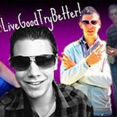 LiveGoodTryBetter