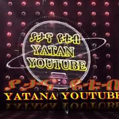 YATANA YOUTUBE