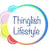 Thinglish Lifestyle