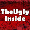 The Ugly Inside
