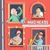 Mad Heads