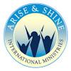 Arise & Shine Int'l Ministries