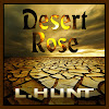 Desert Rose by L.HUNT