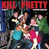 KillPrettyMagazine