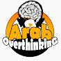 Arab Overthinking