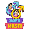 Safe Masti