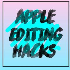 Apple editing Hacks