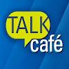 Talk Café