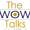 The WOW Talks