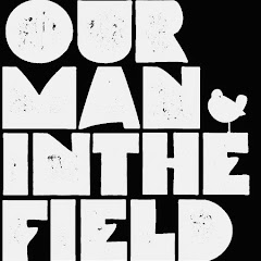ourmaninthefield