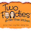 Two Foodies Gluten-Free Kitchen