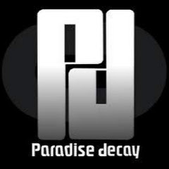 Paradise Decay