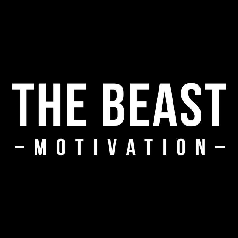 The Beast Motivation