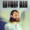 Skyway Man