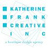 Katherine Frank Creative Inc