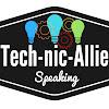 Tech-nic-Allie Speaking