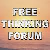 FREETHINKING FORUM