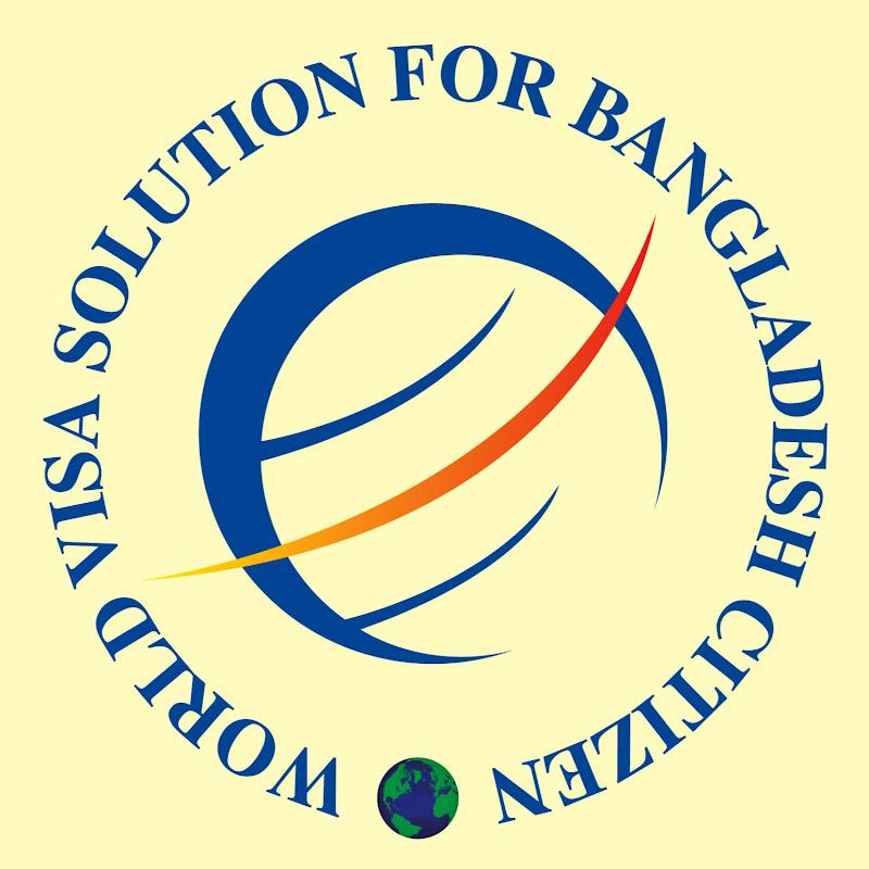 WORLD VISA SOLUTION FOR BANGLADESH CITIZEN