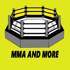 MMA and More