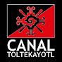 Canal Toltekayotl