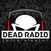 Dead Radio Entertainment