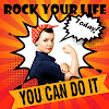 Rock your life.today
