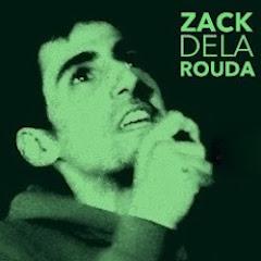 Zack de la Rouda