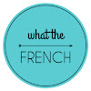 What the French