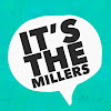 It's The Millers