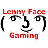 Lenny Face Gaming