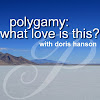 Polygamy: What Love Is This?