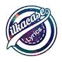 ILKACASE LYRICS