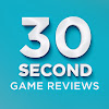 30Second Game Reviews