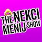 The Nekci Menij Show