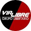 Grupo Libertario Via Libre