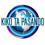 Kiko Ta Pasando