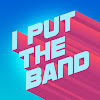 I Put The Band