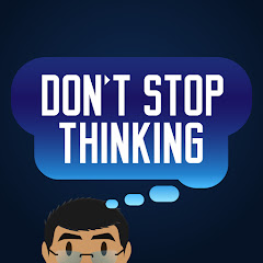 Don't Stop Thinking