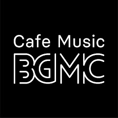 Cover Profil Cafe Music BGM channel