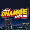 Small Change Arcade