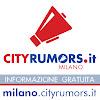 CityRumors Milano