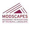MODSCAPES: modernist reinventions of the rural landscape